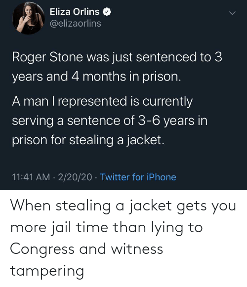 Stealing A: When stealing a jacket gets you more jail time than lying to Congress and witness tampering