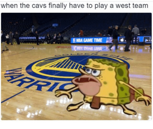 Cavs, Finals, and Nba: when the cavs finally have to play a west team  NBA GAME TIME