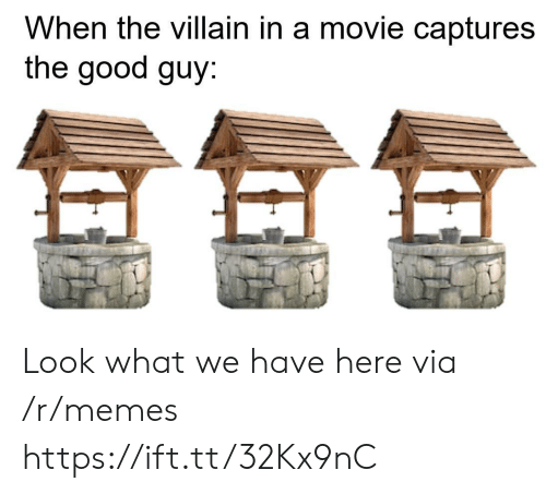 Memes, Good, and Movie: When the villain in a movie captures  the good guy Look what we have here via /r/memes https://ift.tt/32Kx9nC