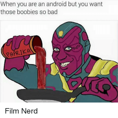 Boobie: When you are an android but you want  those boobies so bad  PAPRIKA Film Nerd