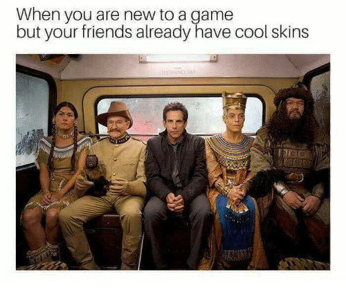 Gamely: When you are new to a game  but your friends already have cool skins
