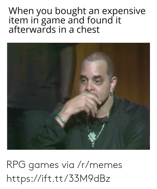 Memes, Game, and Games: When you bought an expensive  item in game and found it  afterwards in a chest RPG games via /r/memes https://ift.tt/33M9dBz