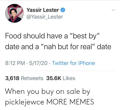 sale: When you buy on sale by picklejewce MORE MEMES