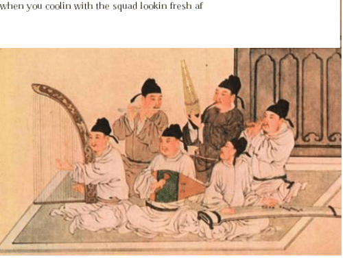 Campestral Chinese: when you coolin with the squad lookin fresh af