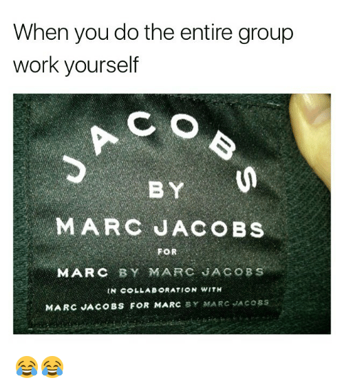 ration: When you do the entire group  work yourself  BY  MARC JACOBS  FOR  MARC BY MARC JACOBS  IN C LLAE RATION WITH  MARC JACOBS FOR MARC SY MARC JACoss 😂😂