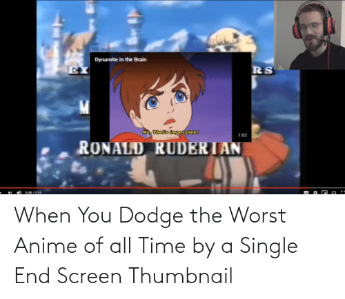 Dodge: When You Dodge the Worst Anime of all Time by a Single End Screen Thumbnail