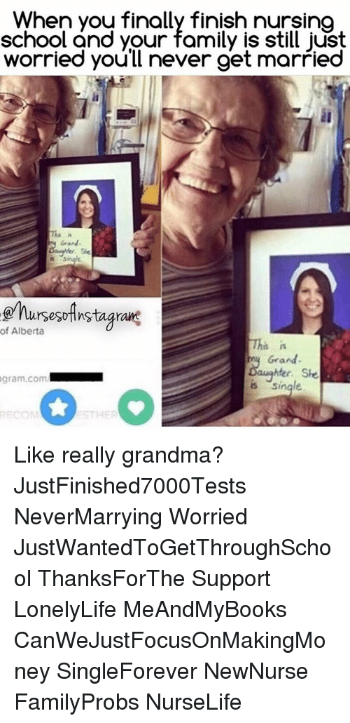 Family Grandma And Memes When You Finally Finish Nursing School And Your Family