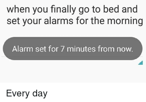 25 best memes about alarm alarm memes - Seven reasons to make the bed every morning ...