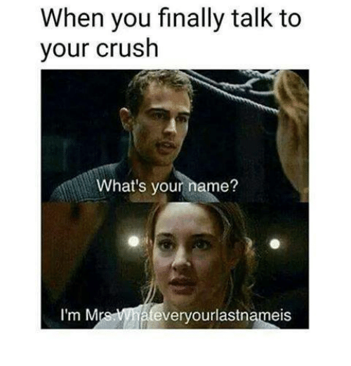 When talking to your crush