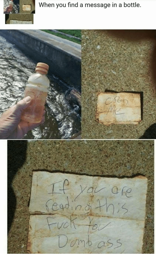 message in a bottle: When you find a message in a bottle  Ore