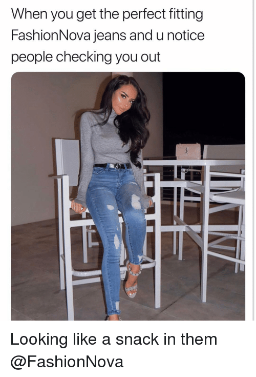 Fashionnova: When you get the perfect fitting  FashionNova jeans and u notice  people checking you out Looking like a snack in them @FashionNova