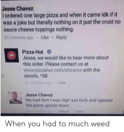 Weed: When you had to much weed