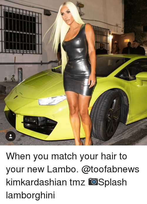 Lamborghini: When you match your hair to your new Lambo. @toofabnews kimkardashian tmz 📷Splash lamborghini