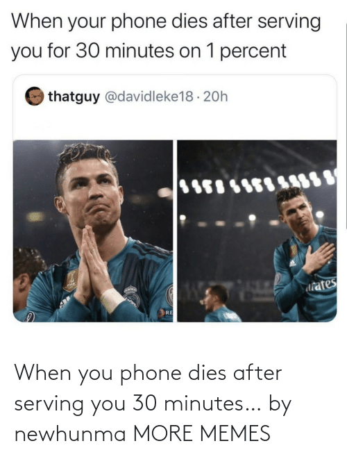 minutes: When you phone dies after serving you 30 minutes… by newhunma MORE MEMES