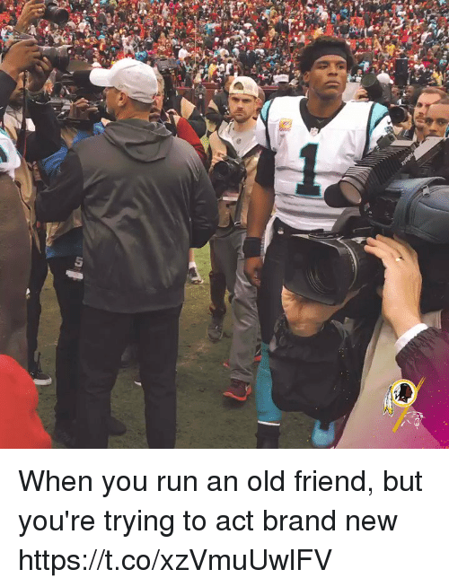 Nfl, Run, and Old: When you run an old friend, but you're trying to act brand new  https://t.co/xzVmuUwlFV