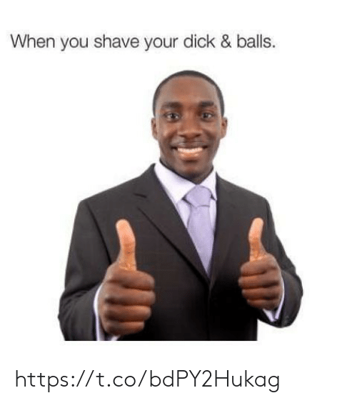 Dick, You, and When You: When you shave your dick & balls. https://t.co/bdPY2Hukag