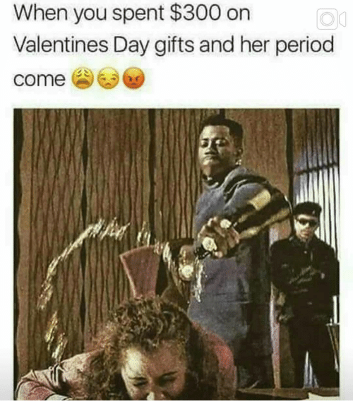 Valentine Day Gift: When you spent $300 on  Valentines Day gifts and her period  come ㊨㊧ee