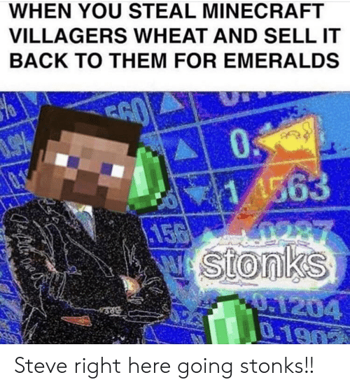 When You Steal Minecraft Villagers Wheat And Sell It Back To Them