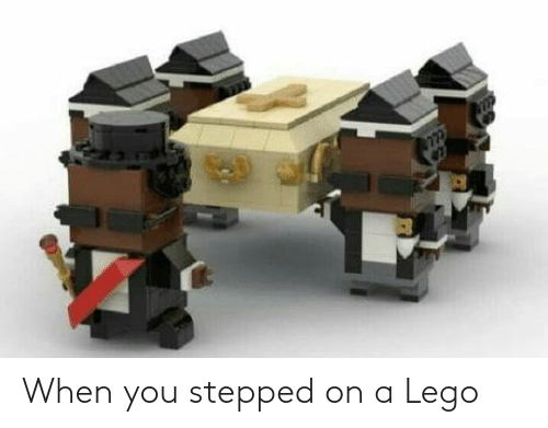 lego: When you stepped on a Lego