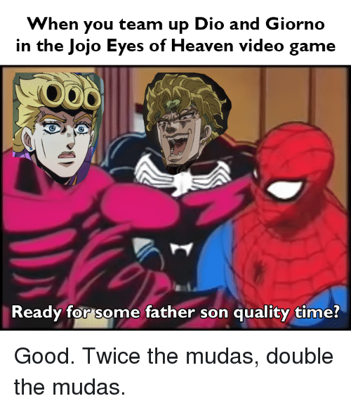 When You Team Up Dio and Giorno in the Jojo Eyes of Heaven Video