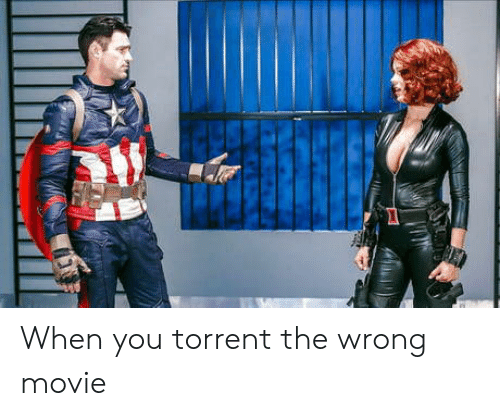 Torrent: When you torrent the wrong movie