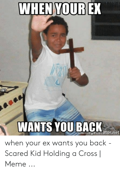 🐣 25+ Best Memes About When Your Ex Wants You Back Meme
