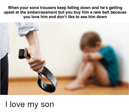 🐣 60 Best Memes About Love My Son Love My Son Memes New I Love My Sons Images