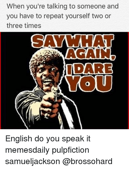 25 Best Memes About English Do You Speak It English Do You