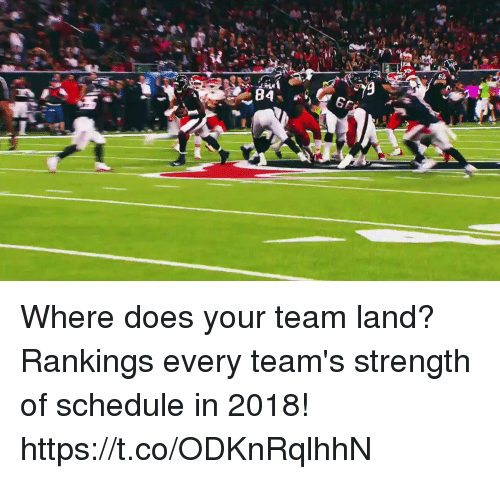Memes, Schedule, and 🤖: Where does your team land?  Rankings every team's strength of schedule in 2018! https://t.co/ODKnRqlhhN