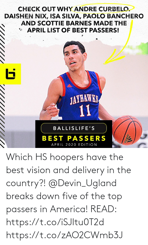 in america: Which HS hoopers have the best vision and delivery in the country?! @Devin_Ugland breaks down five of the top passers in America!  READ: https://t.co/iSJItu0T2d https://t.co/zAO2CWmb3J
