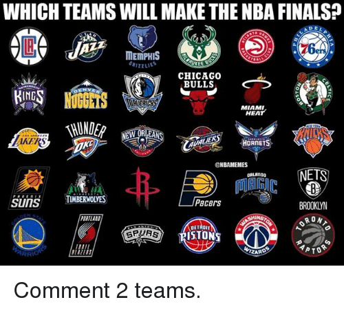 Chicago Bulls: WHICH TEAMS WILL MAKE THE NBA FINALS?  MEMPHIS  UKEE  CHICAGO  BULLS  ING  0  MIAMI  HEAT  AKERS  ONBAMEMES  NETS  ORLANDO  SunSTMBERWOLYES  Pacers  BROOKLYN  RON  DRTLAND  DETROIT  SPURS  PISTON  ZARD Comment 2 teams.