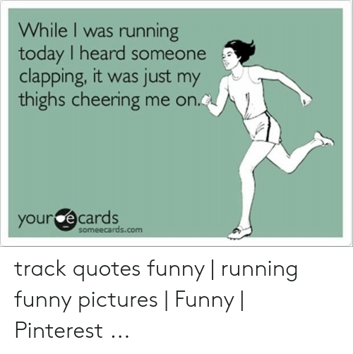25 Best Memes About Track Quotes Track Quotes Memes