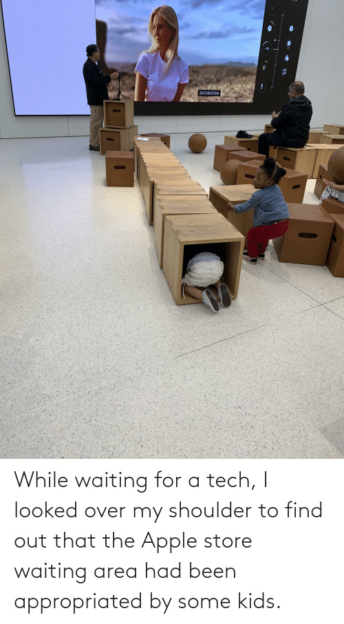 Apple Store: While waiting for a tech, I looked over my shoulder to find out that the Apple store waiting area had been appropriated by some kids.