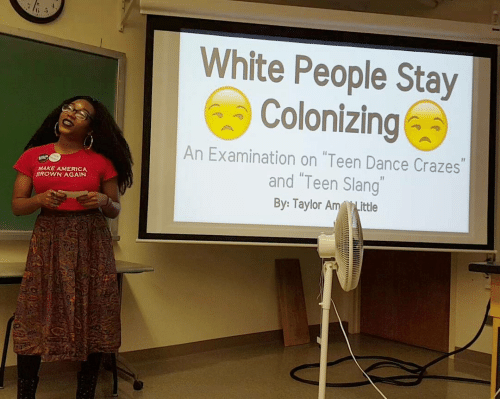 "White People: White People Stay  Colonizing  An Examination on ""Teen Dance Crazes""  and ""Teen Slang""  MAKE AMERICA  BROWN AGAIN  By: Taylor AmLittle"
