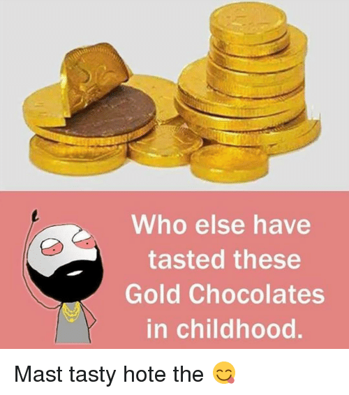 Maste: Who else have  tasted these  Gold Chocolates  in childhood Mast tasty hote the 😋