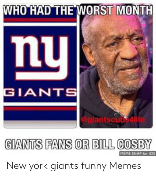 Who Had The Worst Month Nu Giants Giants Fans Or Bill Cosby