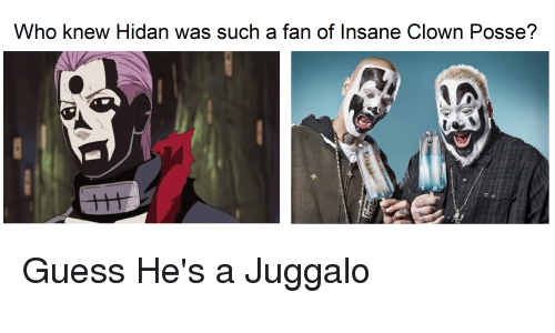 Naruto, Guess, and Juggalo: Who knew Hidan was such a fan of Insane Clown Posse?