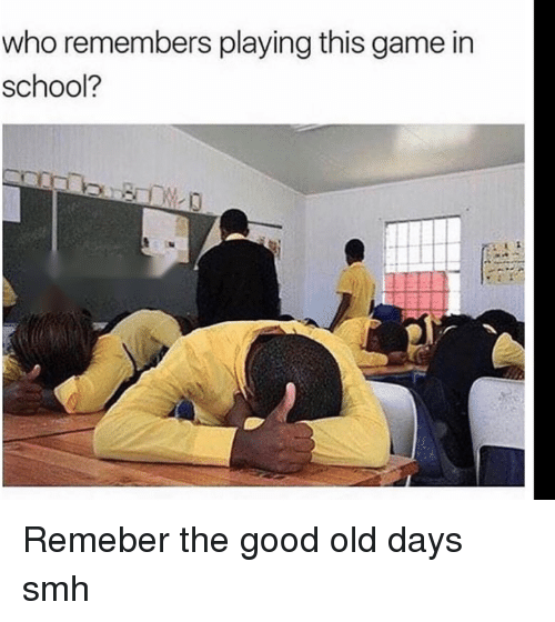Funny, School, and Smh: who remembers playing this game in  school?  0 Remeber the good old days smh