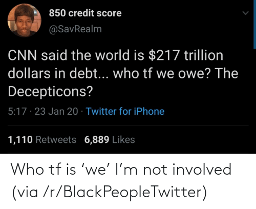 Involved: Who tf is 'we' I'm not involved (via /r/BlackPeopleTwitter)