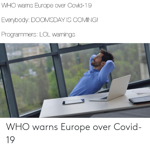 Europe: WHO warns Europe over Covid-19