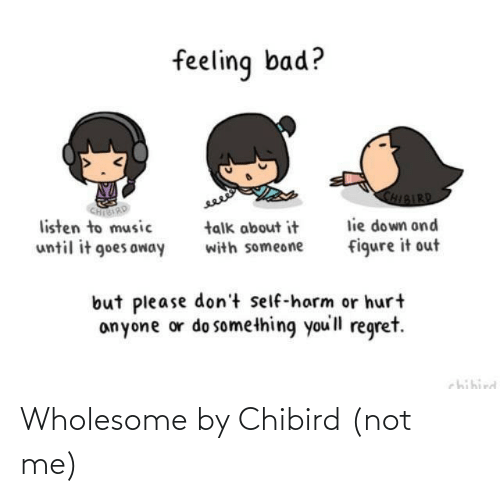 Not Me: Wholesome by Chibird (not me)