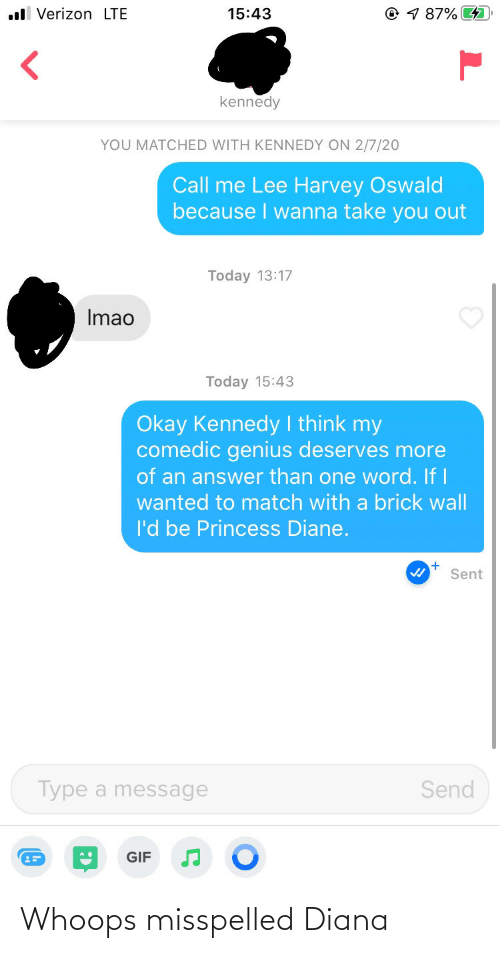 diana: Whoops misspelled Diana