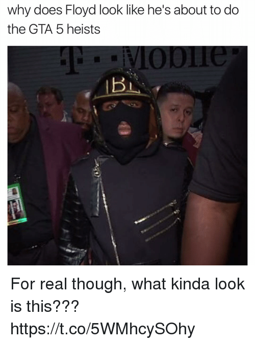 Gta 5: why does Floyd look like he's about to do  the GTA 5 heists For real though, what kinda look is this??? https://t.co/5WMhcySOhy
