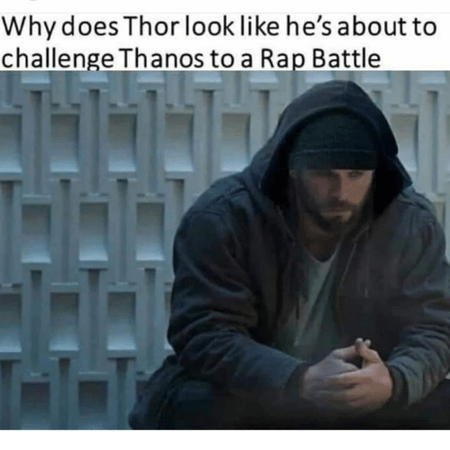 Rap battle: Why does Thor look like he'sabout to  challenge Thanos to a Rap Battle
