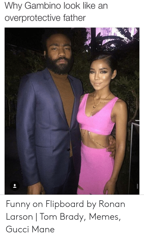 Why Gambino Look Like an Overprotective Father Funny on