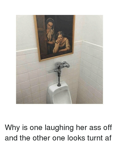 Getting turnt: Why is one laughing her ass off and the other one looks turnt af
