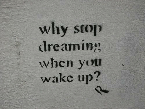 Why, Wake, and You: why stop  clre amin  when you  wake up?