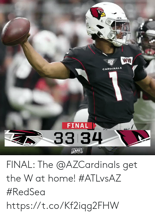 Memes, Cardinals, and Home: WIB  CARDINALS  FINAL  33 34 FINAL: The @AZCardinals  get the W at home!  #ATLvsAZ #RedSea https://t.co/Kf2iqg2FHW