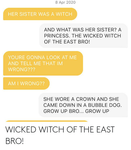 Wicked: WICKED WITCH OF THE EAST BRO!