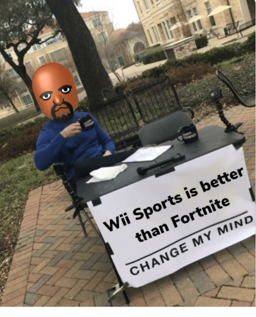 wii sports: Wii Sports is better  than Fortnite  CHANGE MY MIND